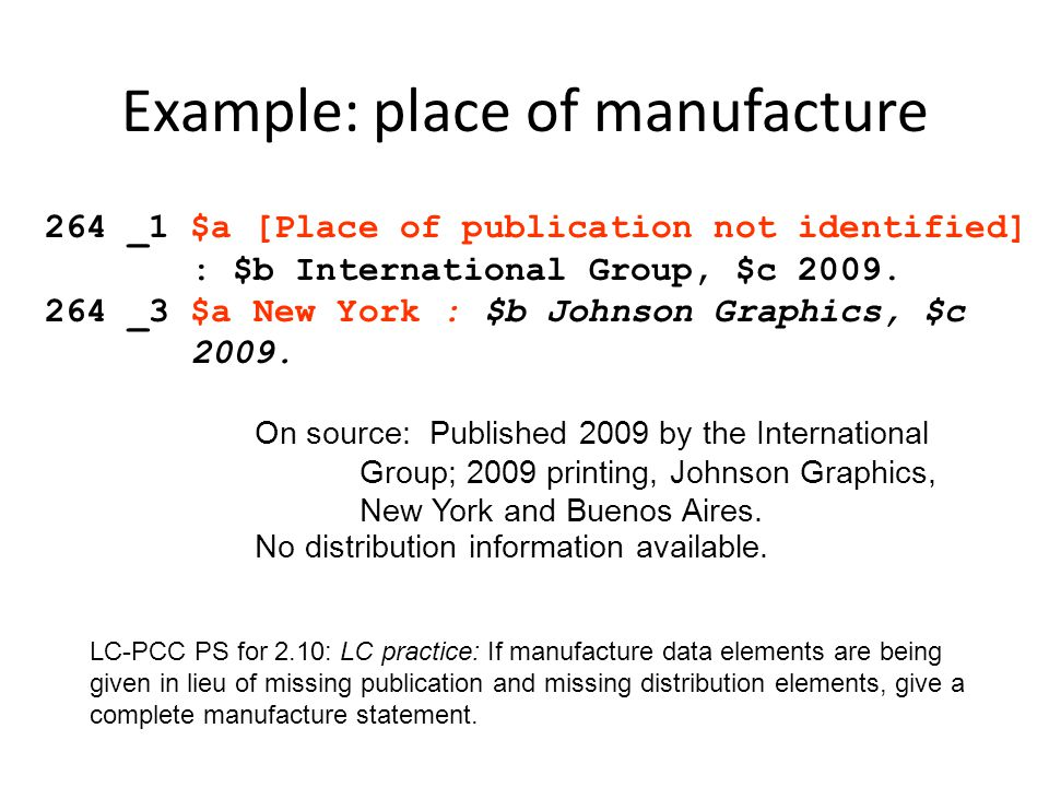 Example: place of manufacture