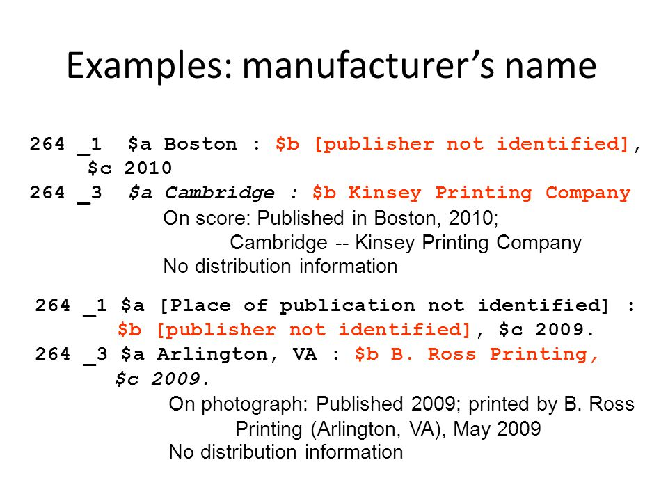 Examples: manufacturer's name