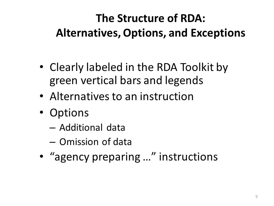 The Structure of RDA: Alternatives, Options, and Exceptions