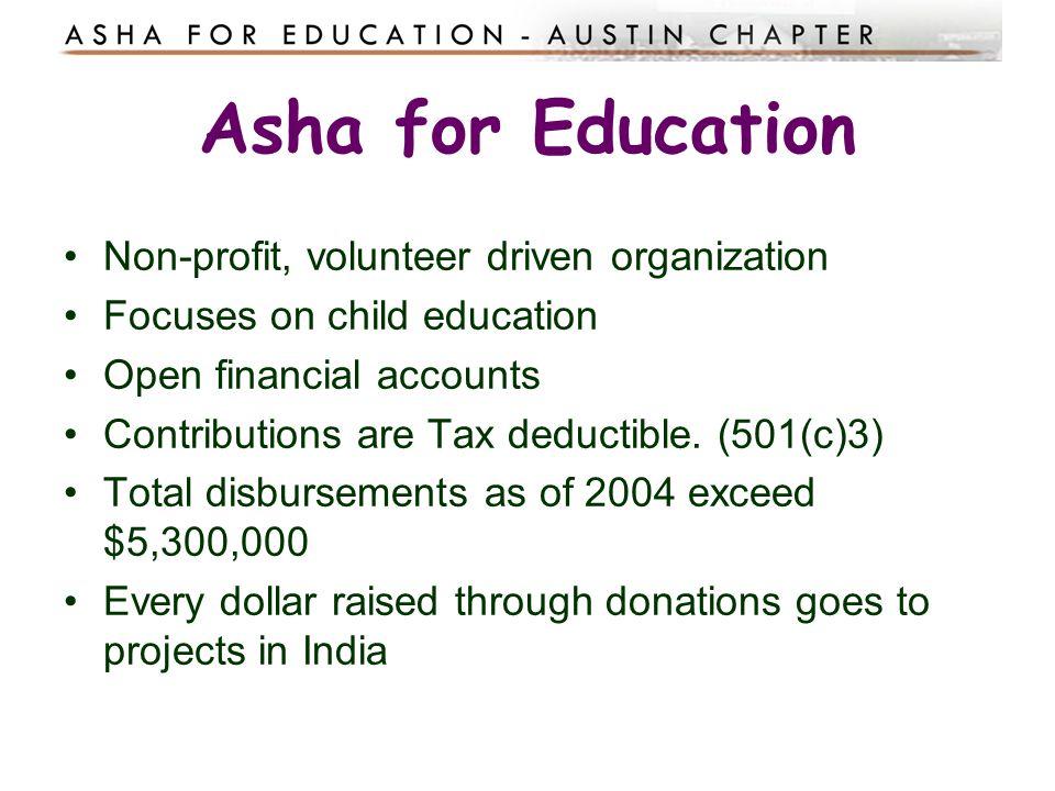 Asha for Education Non-profit, volunteer driven organization