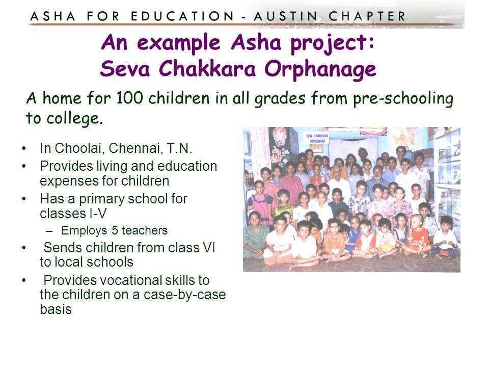 An example Asha project: Seva Chakkara Orphanage