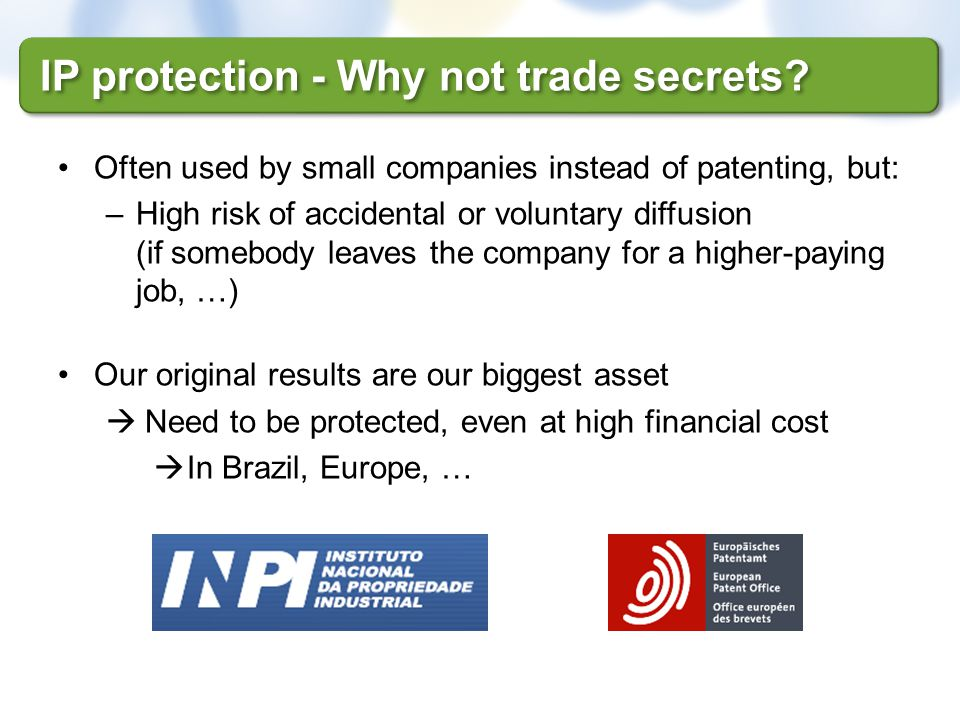 IP protection - Why not trade secrets