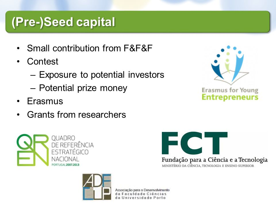 (Pre-)Seed capital Small contribution from F&F&F Contest