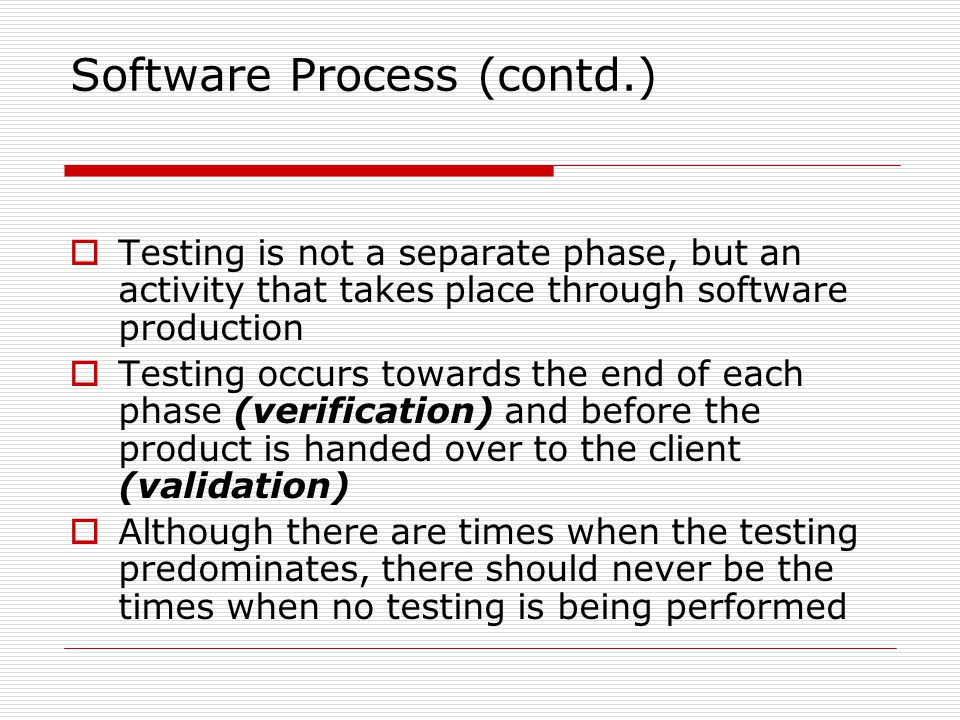 Software Process (contd.)