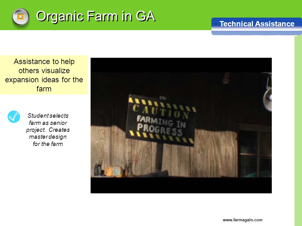 Assistance to help others visualize expansion ideas for the farm