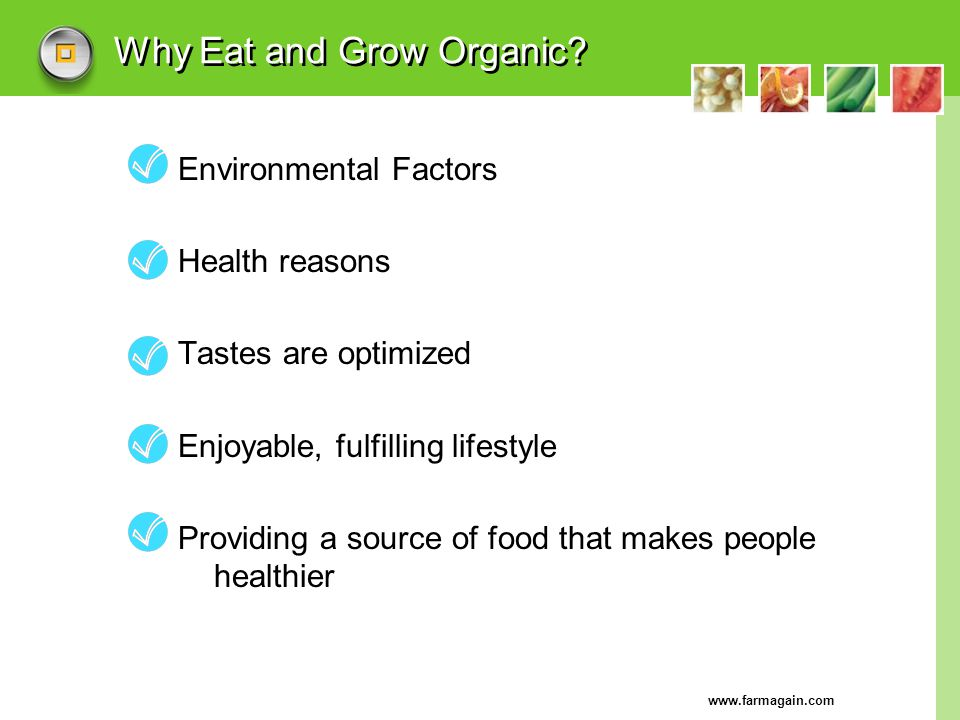 Why Eat and Grow Organic