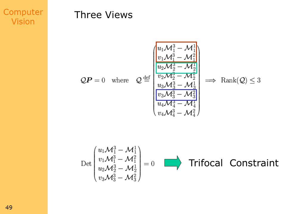 Three Views Trifocal Constraint