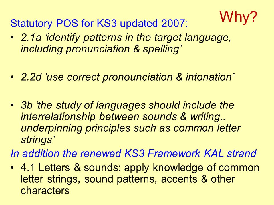 Why Statutory POS for KS3 updated 2007: