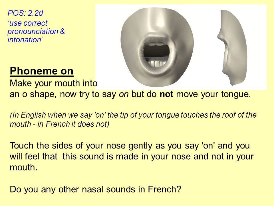 Phoneme on Make your mouth into