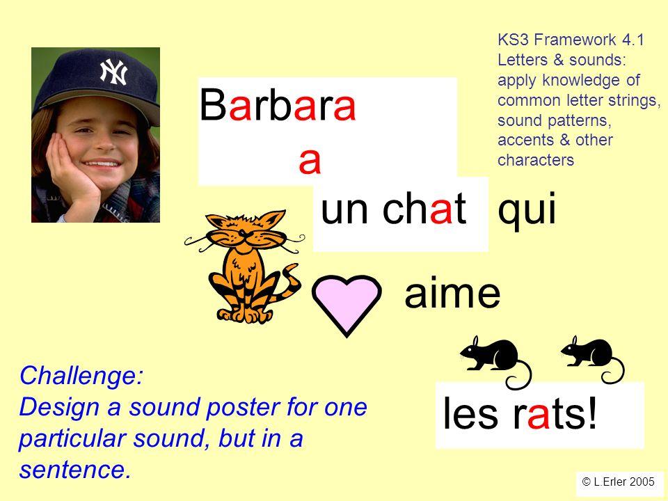 Barbara a un chat qui aime les rats! Challenge: