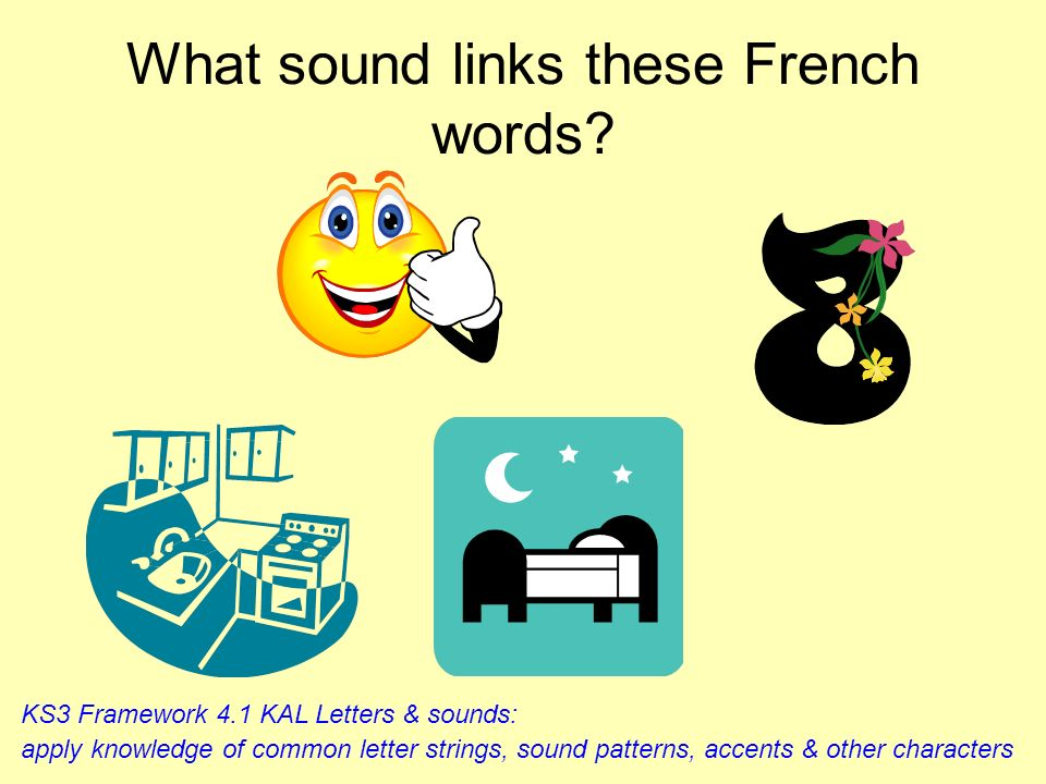 What sound links these French words
