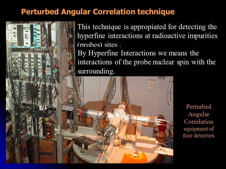 Perturbed Angular Correlation equipment of four detectors