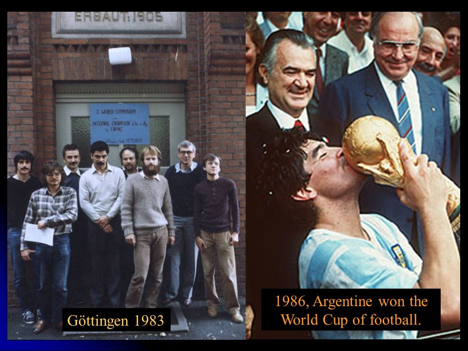 1986, Argentine won the World Cup of football.