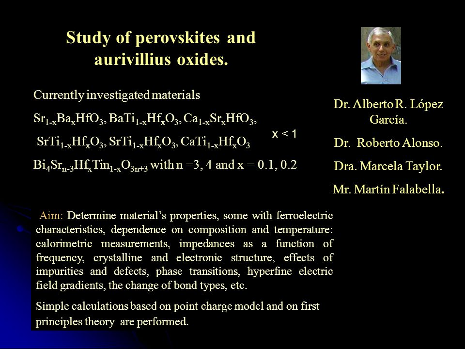 Study of perovskites and aurivillius oxides.