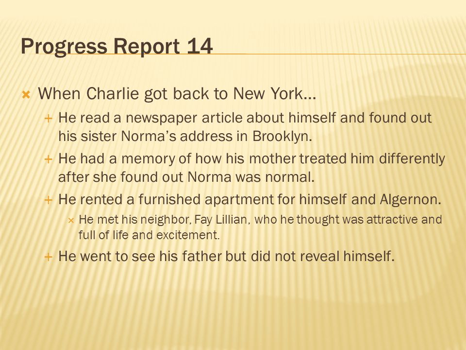 Progress Report 14 When Charlie got back to New York…
