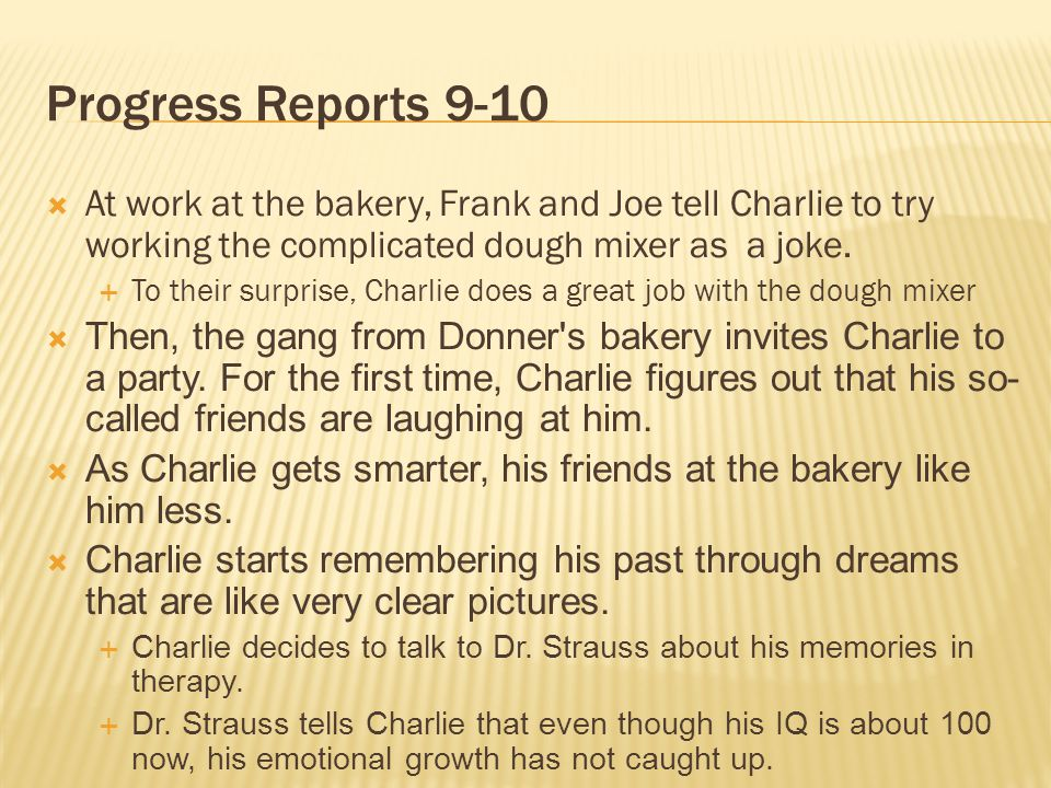 Progress Reports 9-10 At work at the bakery, Frank and Joe tell Charlie to try working the complicated dough mixer as a joke.