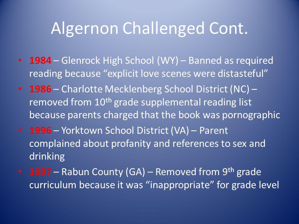 Algernon Challenged Cont.