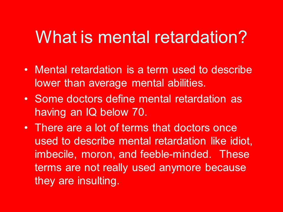 What is mental retardation
