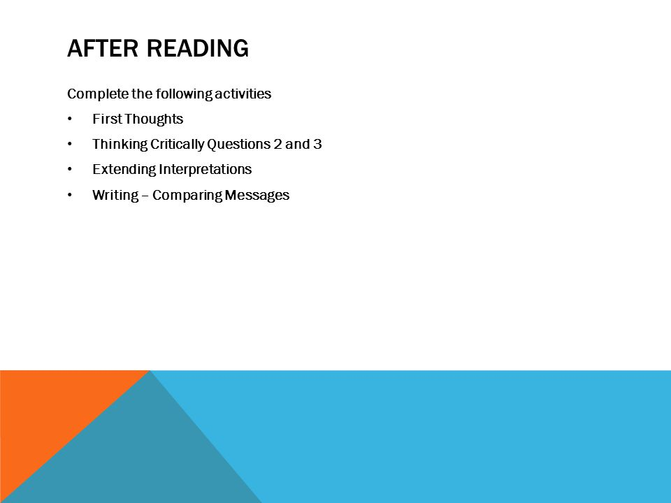 After Reading Complete the following activities First Thoughts