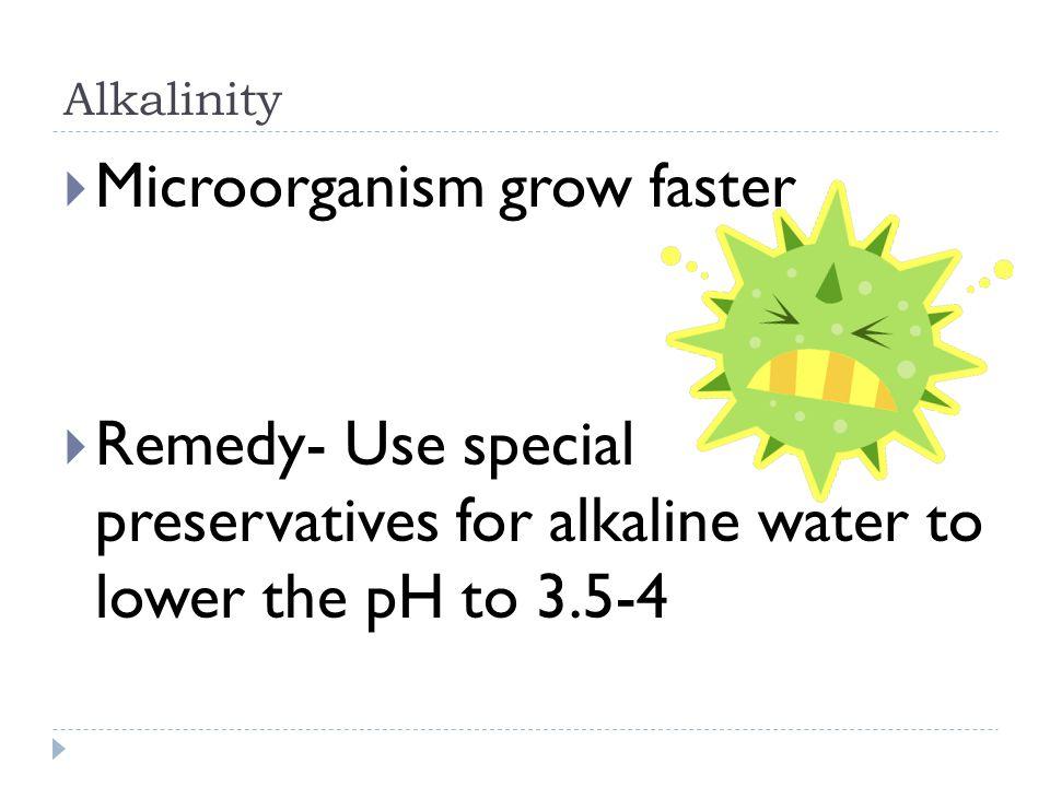 Microorganism grow faster