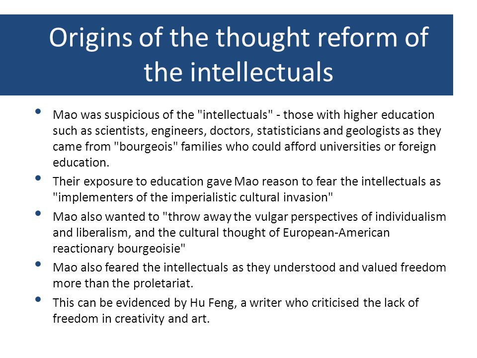 Origins of the thought reform of the intellectuals