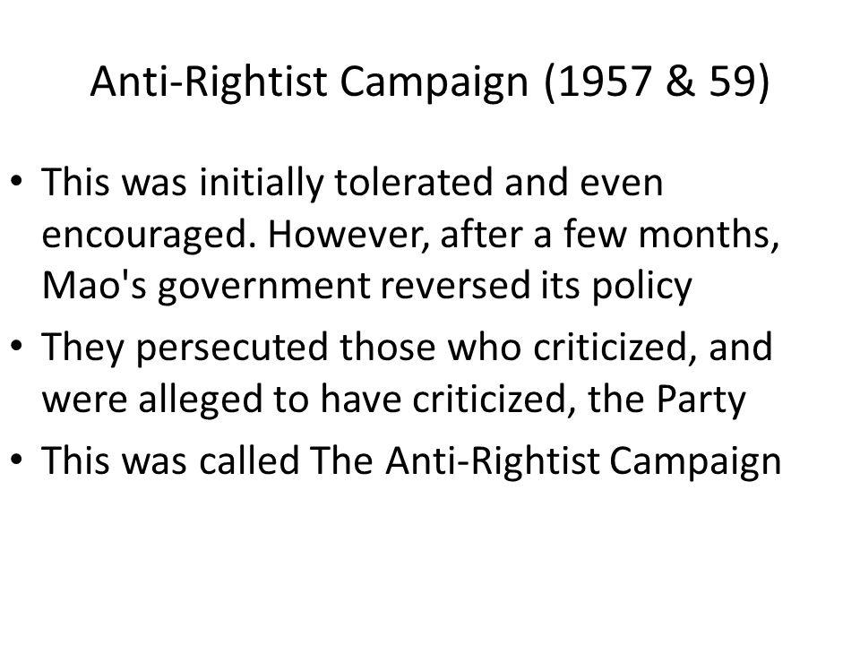 Anti-Rightist Campaign (1957 & 59)