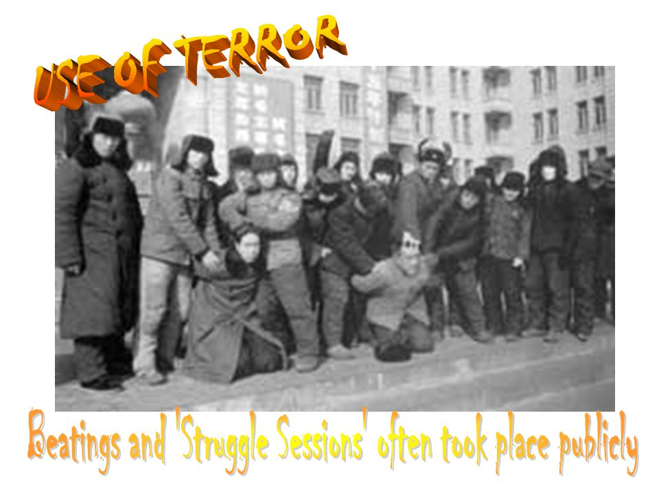 Beatings and Struggle Sessions often took place publicly