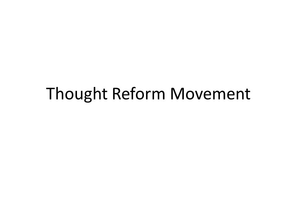 Thought Reform Movement