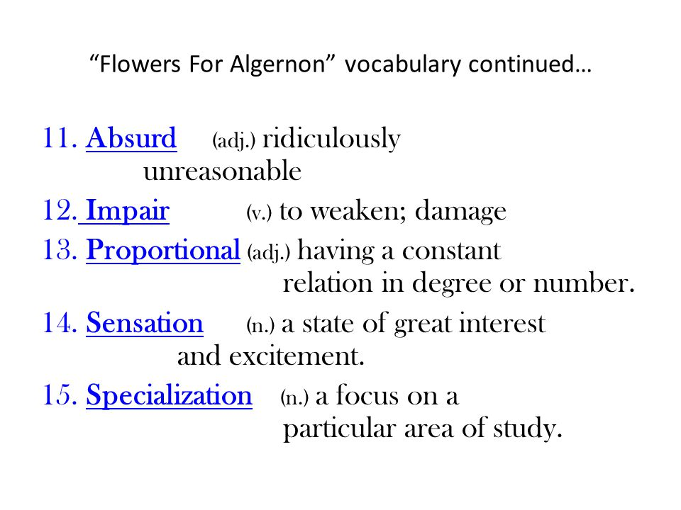 Flowers For Algernon vocabulary continued…
