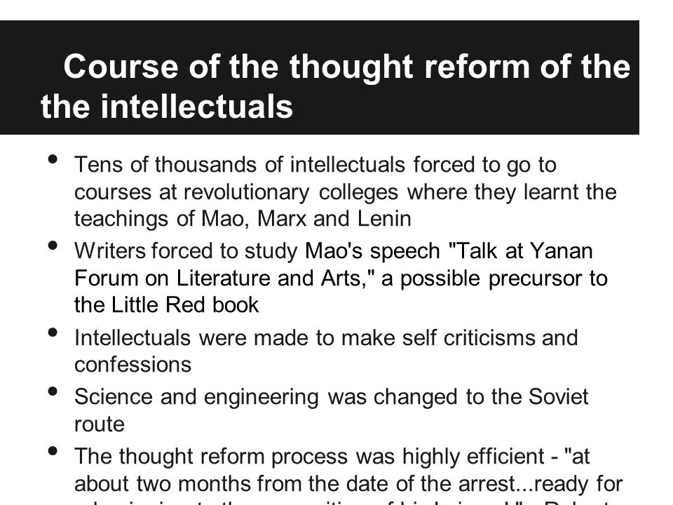 Course of the thought reform of the the intellectuals