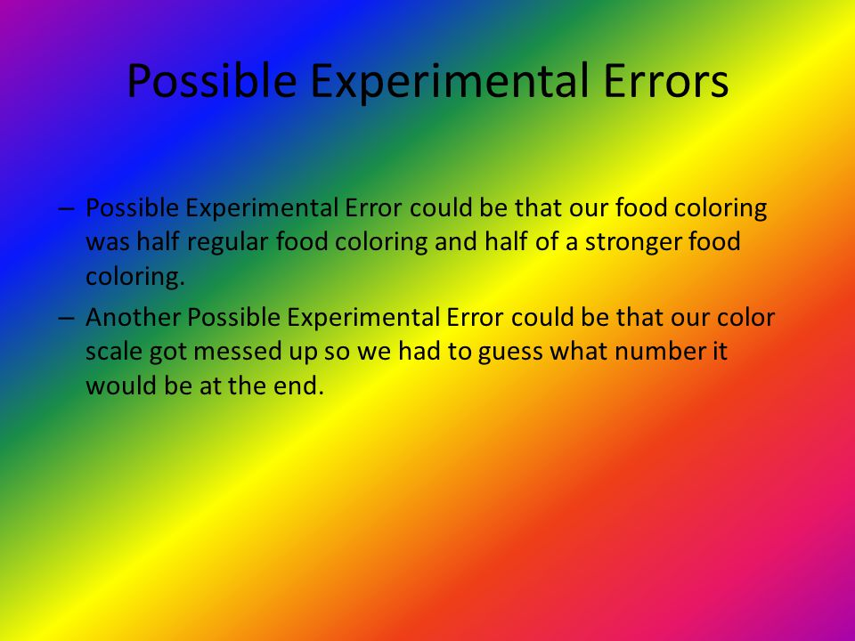 Possible Experimental Errors