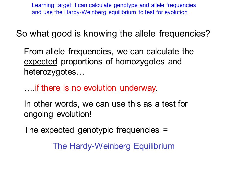The Hardy-Weinberg Equilibrium