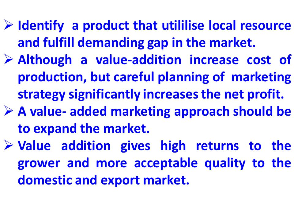 Identify a product that utililise local resource and fulfill demanding gap in the market.
