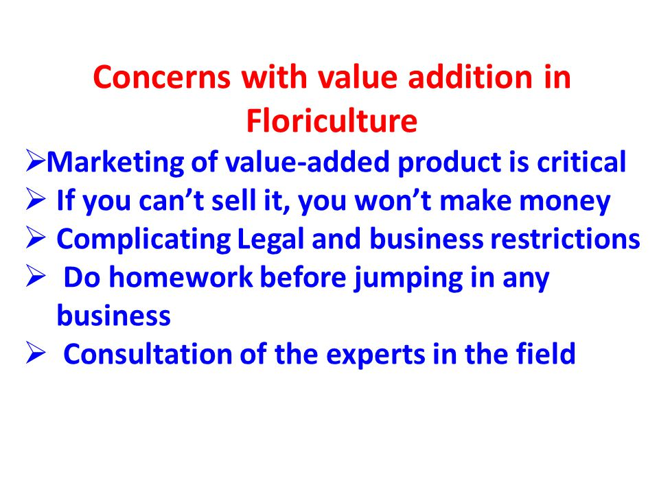 Concerns with value addition in Floriculture