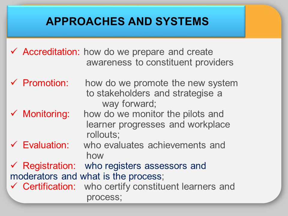 APPROACHES AND SYSTEMS