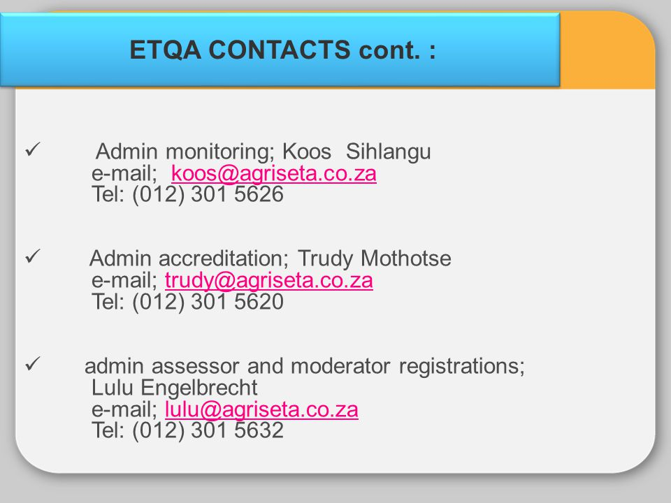 ETQA CONTACTS cont. : Admin monitoring; Koos Sihlangu