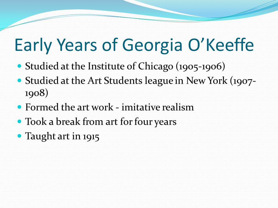 Early Years of Georgia O'Keeffe
