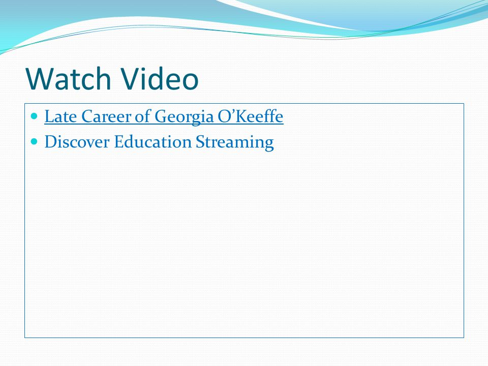 Watch Video Late Career of Georgia O'Keeffe