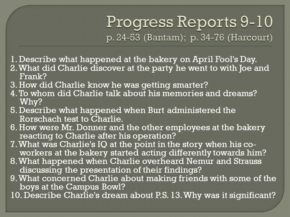 Progress Reports 9-10 p. 24-53 (Bantam); p. 34-76 (Harcourt)