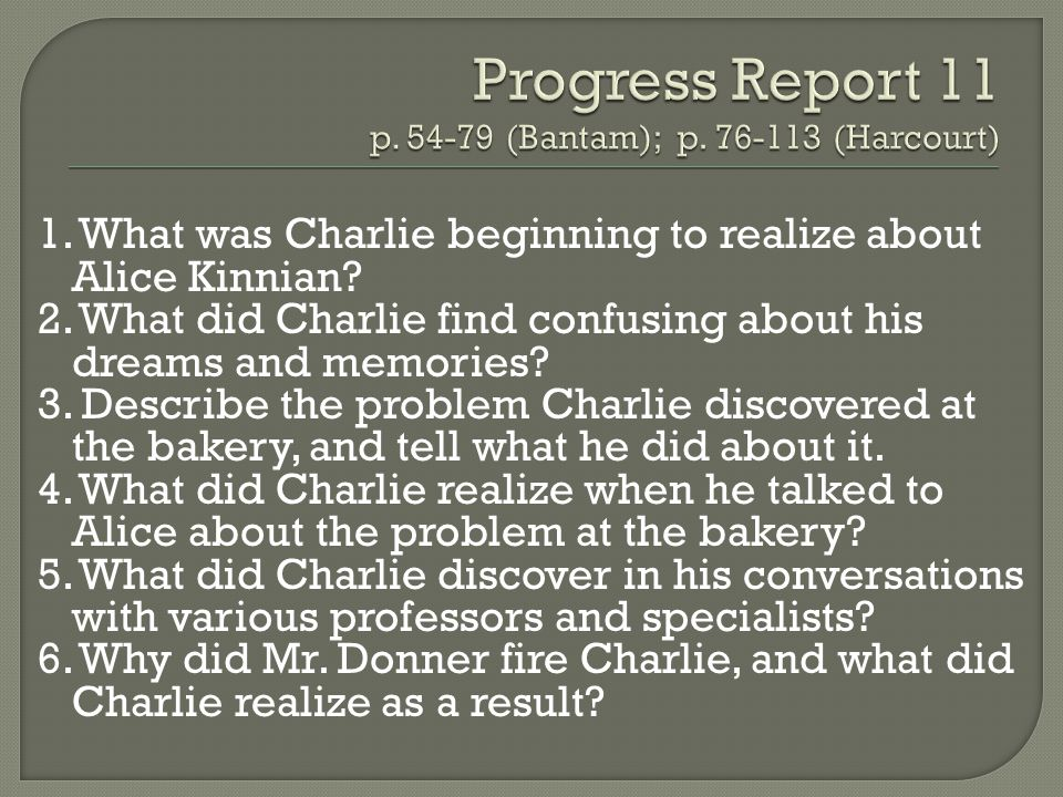 Progress Report 11 p. 54-79 (Bantam); p. 76-113 (Harcourt)