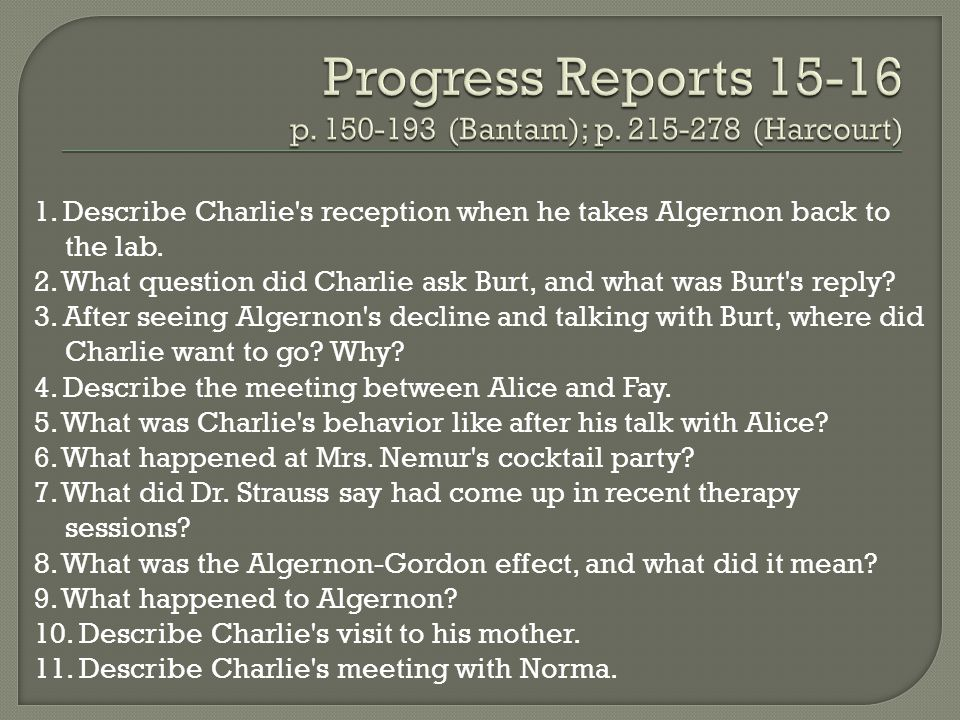 Progress Reports p (Bantam); p (Harcourt)