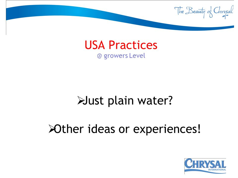 USA Practices @ growers Level