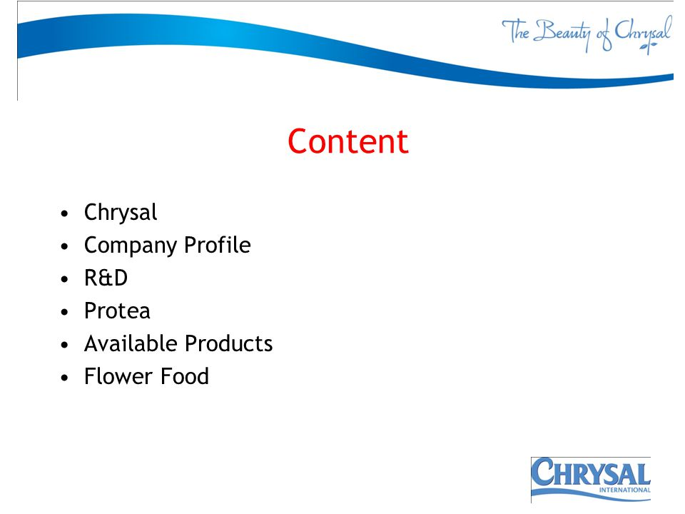 Content Chrysal Company Profile R&D Protea Available Products