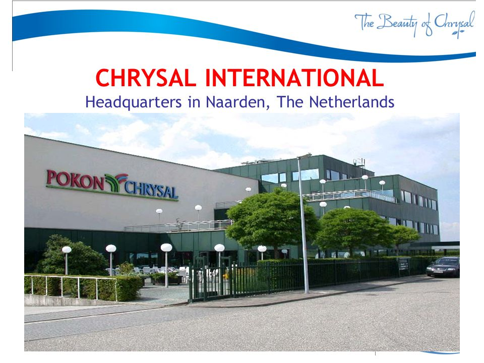 CHRYSAL INTERNATIONAL Headquarters in Naarden, The Netherlands