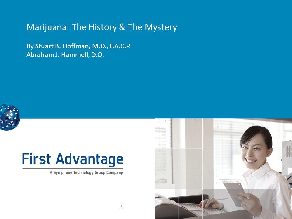 Marijuana: The History & The Mystery