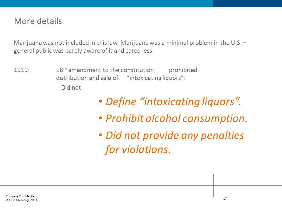 Define intoxicating liquors . Prohibit alcohol consumption.