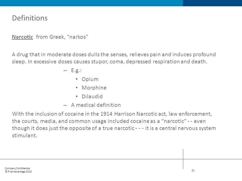 Definitions Narcotic from Greek, narkos