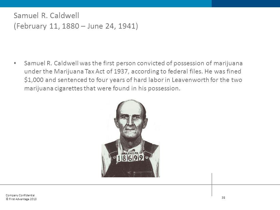Samuel R. Caldwell (February 11, 1880 – June 24, 1941)