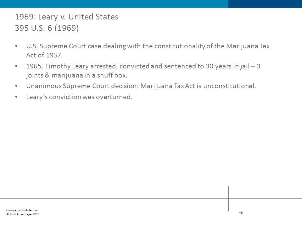 1969: Leary v. United States 395 U.S. 6 (1969)