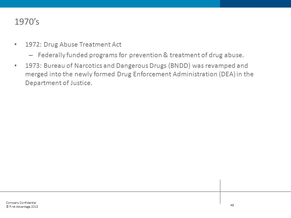1970's 1972: Drug Abuse Treatment Act